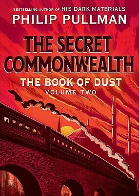 The Book of Dust The Secret Commonwealth by Philip Pullman Hardcover – Deckle