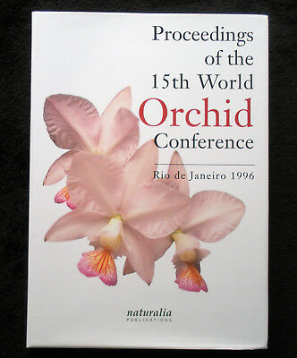 Proceedings of the 15th World Orchid Conference Rio de Janeiro 1996. HB/DJ/ILLUS