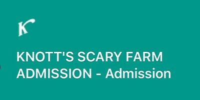 Knott's Scary Farm Entry Ticket 10/12/19 Will Email Ticket
