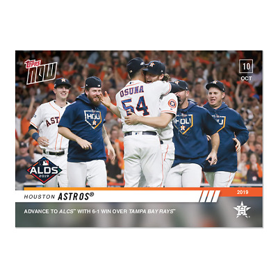 2019 Topps Now #999 Houston Astros Advance To Alcs With Win Over Rays
