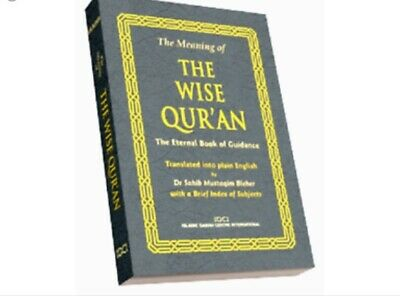 The wise Quran in modern English- free copies available