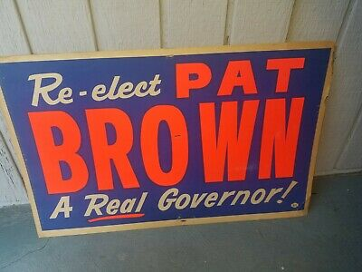 Vintage 1960s California Governor Pat Brown Re-Elect Pat Brown Sign