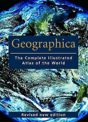 hardback book GEOGRAPHICA the complete illustrated atlas of the world
