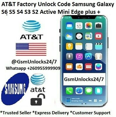 AT&T Factory Unlock Code Samsung Galaxy S6 S5 S4 S3 S2 Active Mini Edge plus +