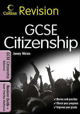 GCSE Citizenship for Edexcel: Revision Guide and Exam Practice Workbook by...