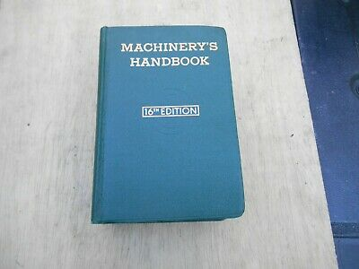 Machinery's handbook 16th edition 1959