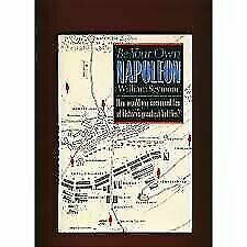 Be Your Own Napoleon, Seymour, William,0517665565, Book, Good