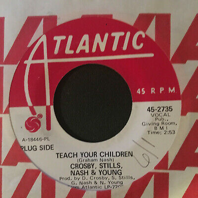 Crosby, Stills, Nash & Young, Teach You Children, Promo 45, Near Mint  !
