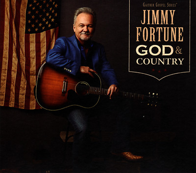 Jimmy Fortune • God & Country CD 2019 Gaither Music Group •• NEW ••
