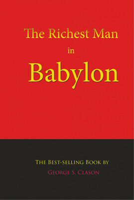 The Richest Man in Babylon by Clason, George S..