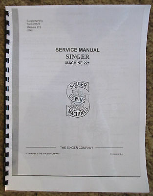 Singer Featherweight Sewing Machine 221 Service Repair Manual + Parts List Book