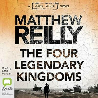 The Four Legendary Kingdoms By: Matthew Reilly  - Audiobook