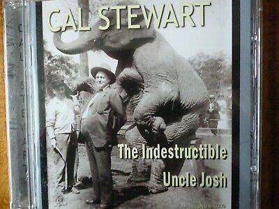 CD AUDIO  - THE INDESTRUCTABLE UNCLE JOSH - Cal Stewart [2013]
