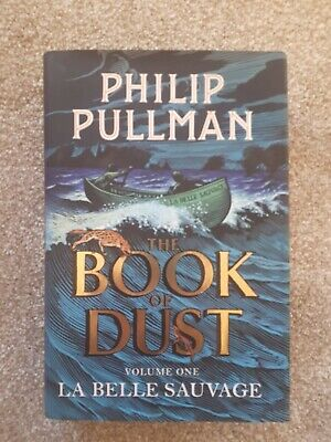 The Book of Dust volume one La Belle Sauvage by Philip Pullman