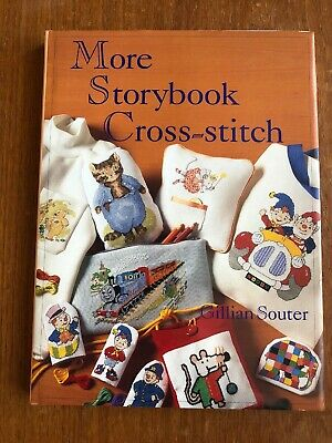 More Storybook Cross-Stitch By Gillian Souter