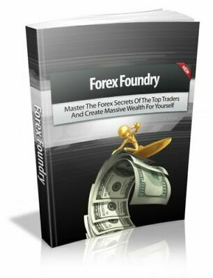 Forex Foundry Pdf E Book Ebook Ebooks Free Shipping Resell Rights Mrr