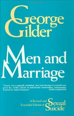 MEN AND MARRIAGE By George Gilder - Hardcover *Excellent Condition*