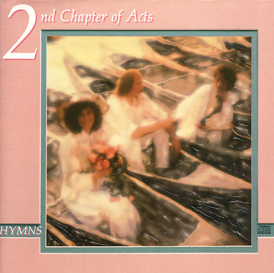 2nd Chapter of Acts • Hymns CD 1991 Sparrow Records •• NEW ••