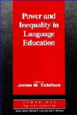 Power and Inequality in Language Education (Cambridge Applied Linguistics), , Go