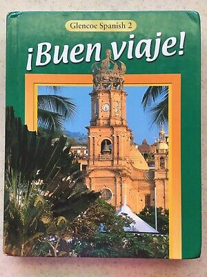 Glencoe Spanish ¡Buen Viaje! Level 2 by McGraw-Hill (2000, HC) Student Text