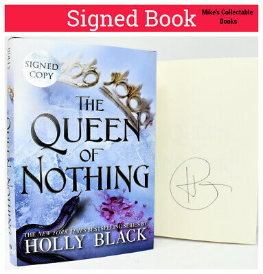 SIGNED 1st Print!! The Queen of Nothing AUTOGRAPHED BOOK Holly Black +COA