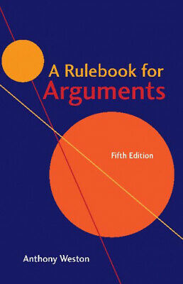 A Rulebook for Arguments by Anthony Weston.