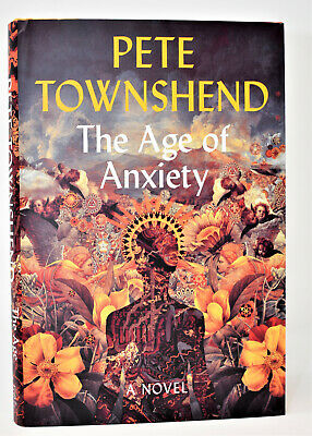 !SIGNED 1st Print! AGE OF ANXIETY AUTOGRAPHED DEBUT BOOK by Pete Townshend +COA