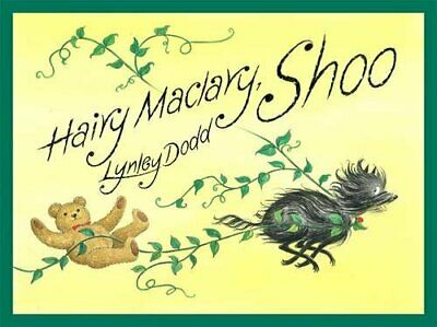 HAIRY MACLARY, SHOO (HAIRY MACLARY AND FRIENDS) By Lynley Dodd - Hardcover Mint