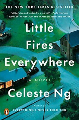 LITTLE FIRES EVERYWHERE By Celeste Ng (author)