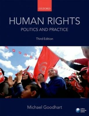 Human Rights: Politics And Practice, Goodhart Michael (associate Professor MINT