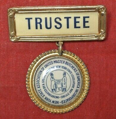 """1916 New York State Assoc. Of United Master Butchers Of America Incorp.""""Trustee"""""""