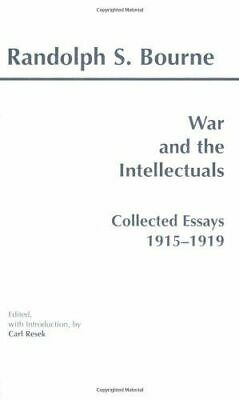War And The Intellectuals, Bourne Randolph Silliman IT