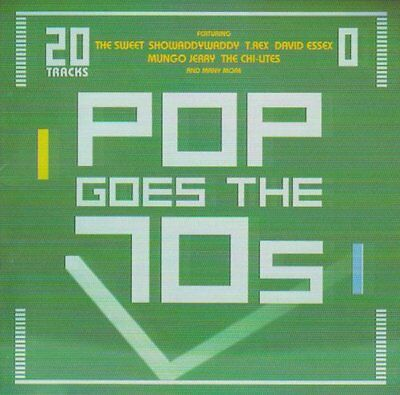 Pop Goes the 70'S (20 Tracks)