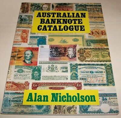 Australian Banknote Catalogue by Alan Nicholson 2nd Edition 1979/ Ex.Cond
