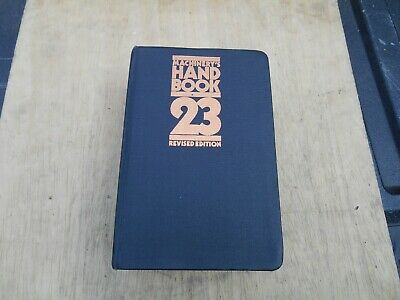 Machinery's Handbook 23 Revised Edition, 2511 Pages, 1988