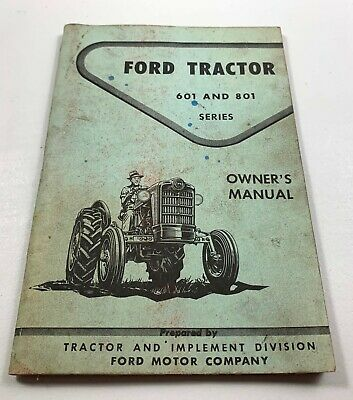 FORD 601 801 SERIES NICE TRACTOR OWNERS MANUAL ORIGINAL CF310