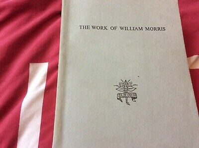 He Works Of Willam Morris An Exhibition Arranged By The William Morris Society