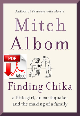 Finding Chika: A Little Girl, an Earthquake, and the Making of a Family (P-D-F)✅