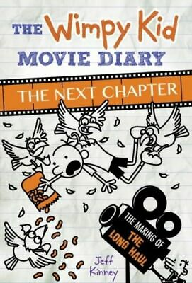 Wimpy Kid Movie Diary: The Next Chapter (The Making of The Long Haul) NEW Kinney
