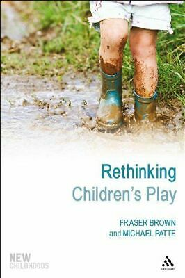 Rethinking Children's Play NEW Patte Michael