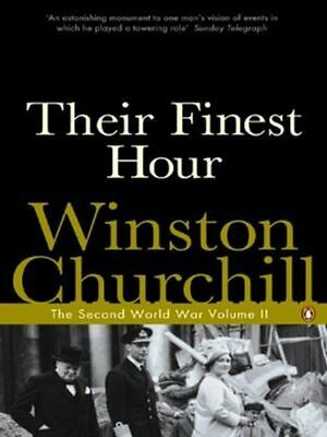 Their Finest Hour NEW Churchill Winston