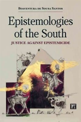 Epistemologies of the South NEW Santos Boaventura de Sousa
