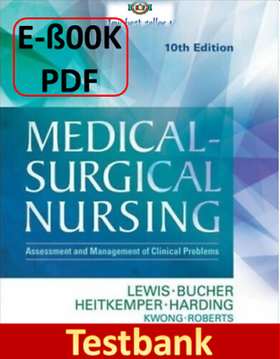 [E-Version]  💡 Medical Surgical Nursing 10th Edition TESTBANK Test Bank - FAST