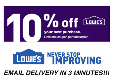 THREE 3x Lowes 10% OFF 3Coupons Discount - Lowe's INSTORE ONLY -FAST Delivery