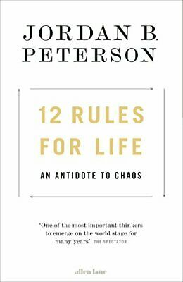 12 RULES FOR LIFE: AN ANTIDOTE TO CHAOS By Jordan B. Peterson - Hardcover