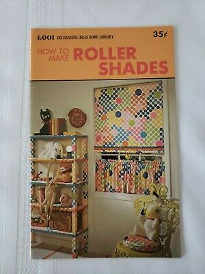 1,001 Decorating Ideas - How To Make Roller Shades Instruction Booklet