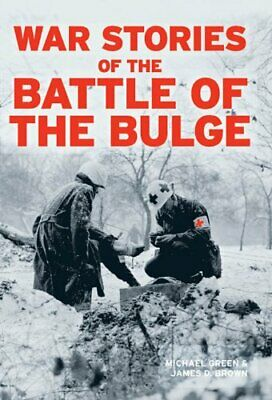 War Stories of the Battle of the Bulge