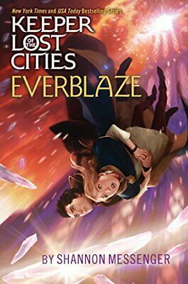 EVERBLAZE (KEEPER OF LOST CITIES) By Shannon Messenger - Hardcover