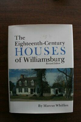 EIGHTEENTH-CENTURY HOUSES OF WILLIAMSBURG By Marcus Whiffen - Hardcover **NEW**