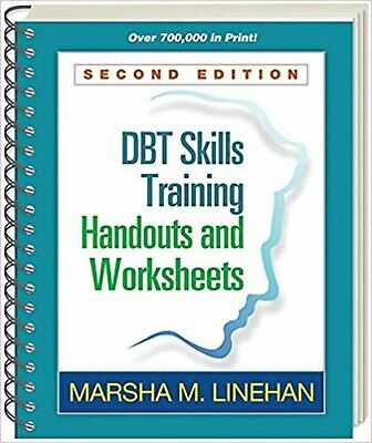 DBT® Skills Training Handouts and Worksheets, by Marsha M. Linehan Spiral-bound
